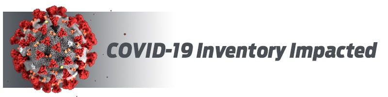 COVID-19 Inventory Impacted Product Notice